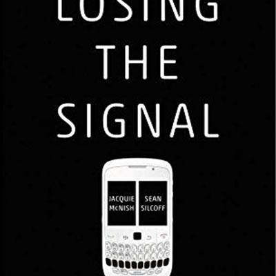 消失的信号:黑莓崛起与衰落的幕后故事